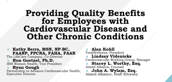 Aimed Alliance Presents: Providing Quality Benefits for Employees with Cardiovascular Disease and Other Chronic Conditions