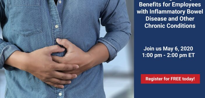 Free Webinar: Providing Quality Benefits for Employees with Inflammatory Bowel Disease and Other Chronic Conditions