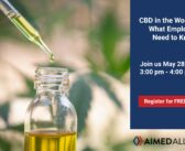 Free Webinar: CBD in the Workplace: What Employers Need to Know